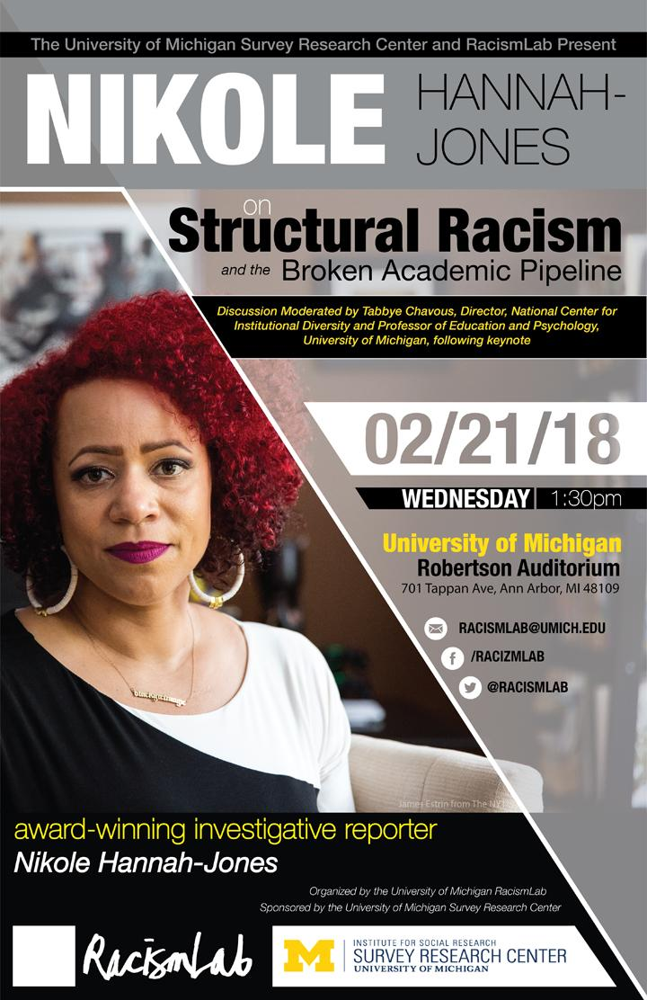 Flyer for Nikole Hannah-Jones Structural Racism & the Broken Academic Pipeline